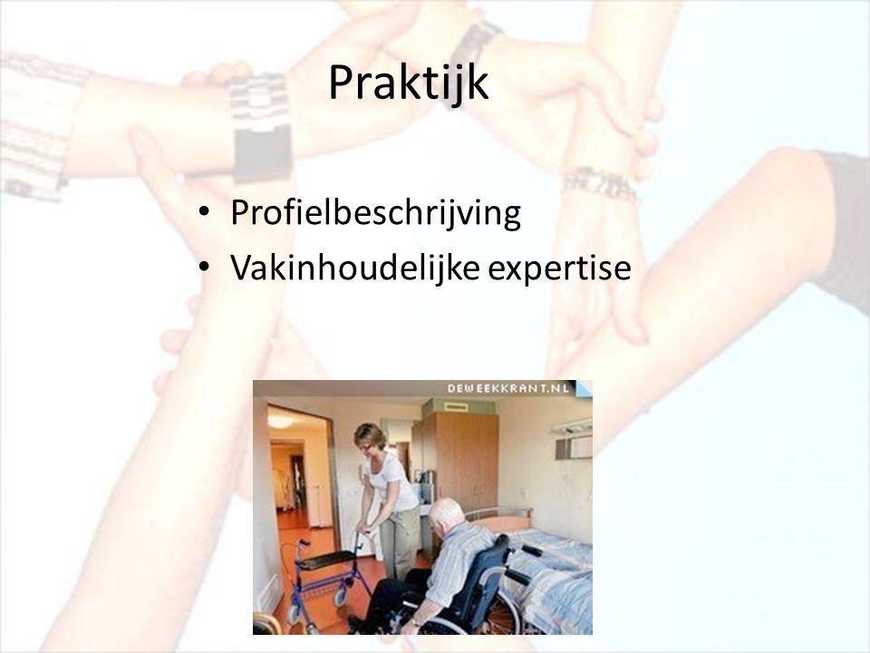Praktijk • Profielbeschrijving • Vakinhoudelijke expertise
