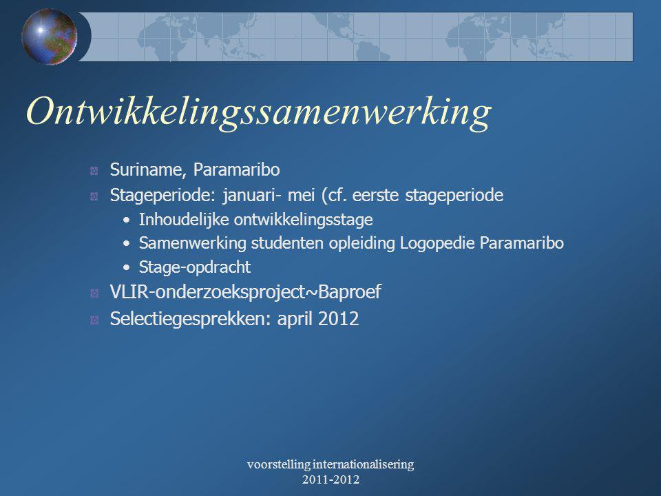 Ontwikkelingssamenwerking Suriname, Paramaribo Stageperiode: januari- mei (cf.