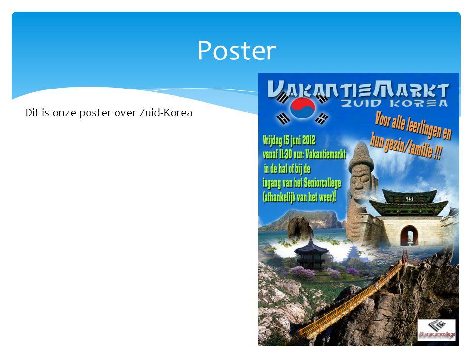Poster Dit is onze poster over Zuid-Korea