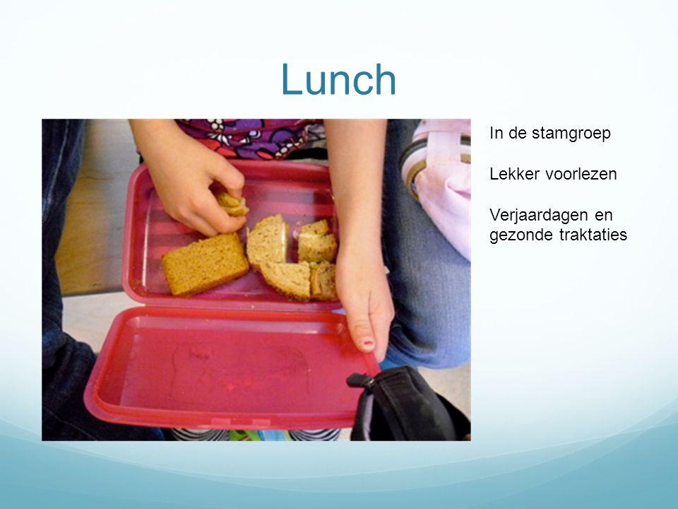 Lunch In de stamgroep Lekker voorlezen Verjaardagen en gezonde traktaties