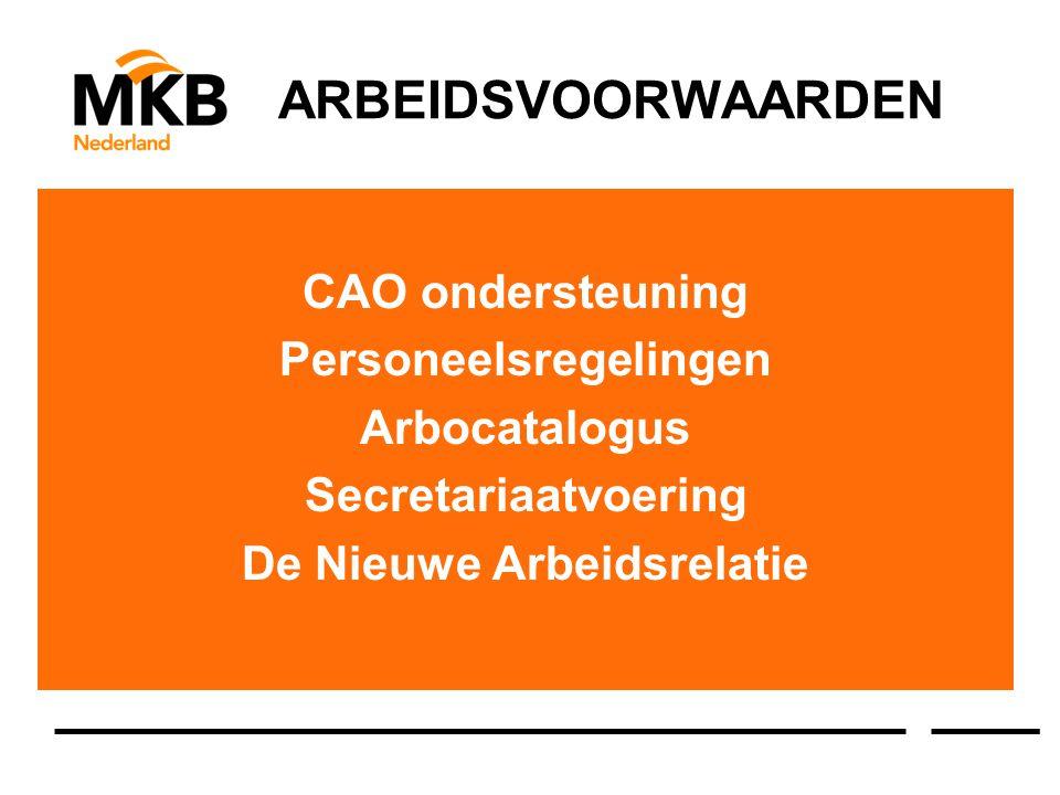 CAO ondersteuning Personeelsregelingen Arbocatalogus Secretariaatvoering De Nieuwe Arbeidsrelatie