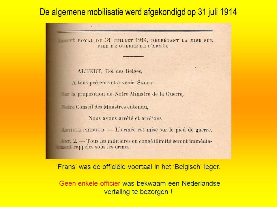 'Frans' was de officiële voertaal in het 'Belgisch' leger.