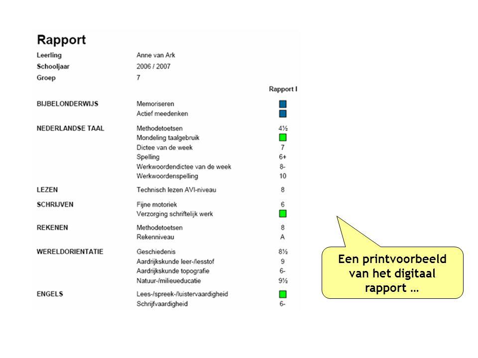 Een printvoorbeeld van het digitaal rapport …