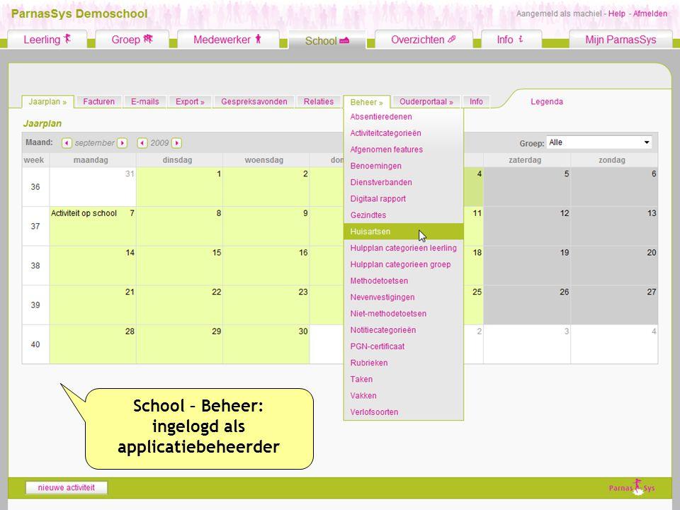 School – Beheer: ingelogd als applicatiebeheerder