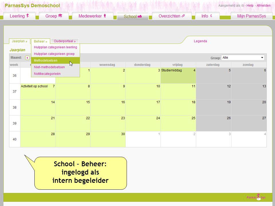 School – Beheer: ingelogd als intern begeleider