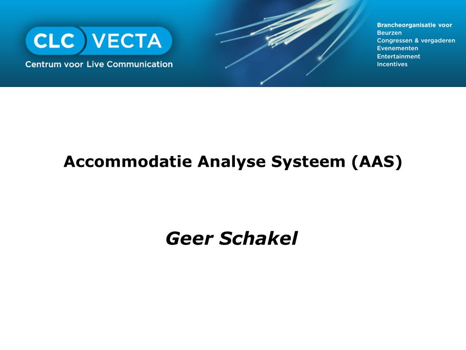 Accommodatie Analyse Systeem (AAS) Geer Schakel
