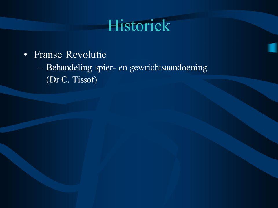 •Franse Revolutie –Behandeling spier- en gewrichtsaandoening (Dr C.