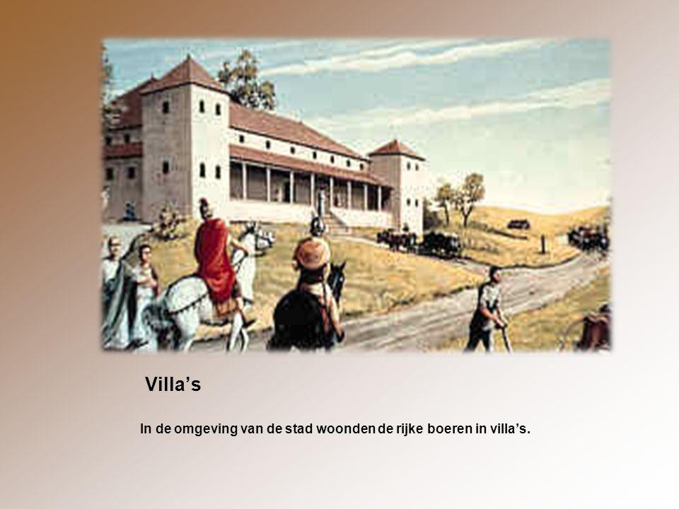 Villa's In de omgeving van de stad woonden de rijke boeren in villa's.