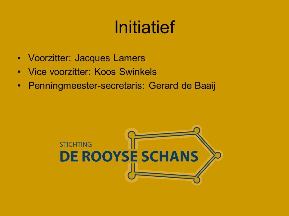 Initiatief •Voorzitter: Jacques Lamers •Vice voorzitter: Koos Swinkels •Penningmeester-secretaris: Gerard de Baaij