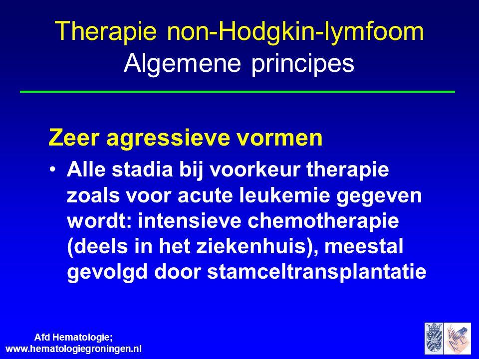 Afd Hematologie; www.hematologiegroningen.nl Zeer agressieve vormen •Alle stadia bij voorkeur therapie zoals voor acute leukemie gegeven wordt: intens