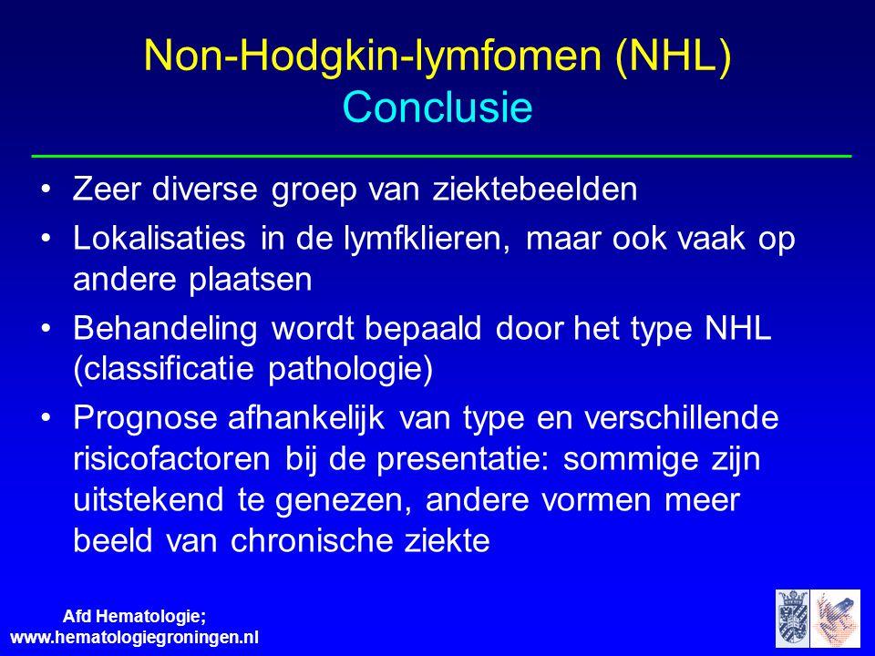 Afd Hematologie; www.hematologiegroningen.nl Non-Hodgkin-lymfomen (NHL) Conclusie •Zeer diverse groep van ziektebeelden •Lokalisaties in de lymfkliere