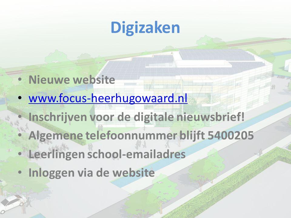 Digizaken • Nieuwe website • www.focus-heerhugowaard.nl www.focus-heerhugowaard.nl • Inschrijven voor de digitale nieuwsbrief! • Algemene telefoonnumm