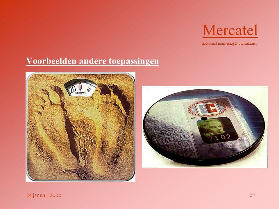 Voorbeelden andere toepassingen Mercatel industrial marketing & consultancy 24 januari 200227