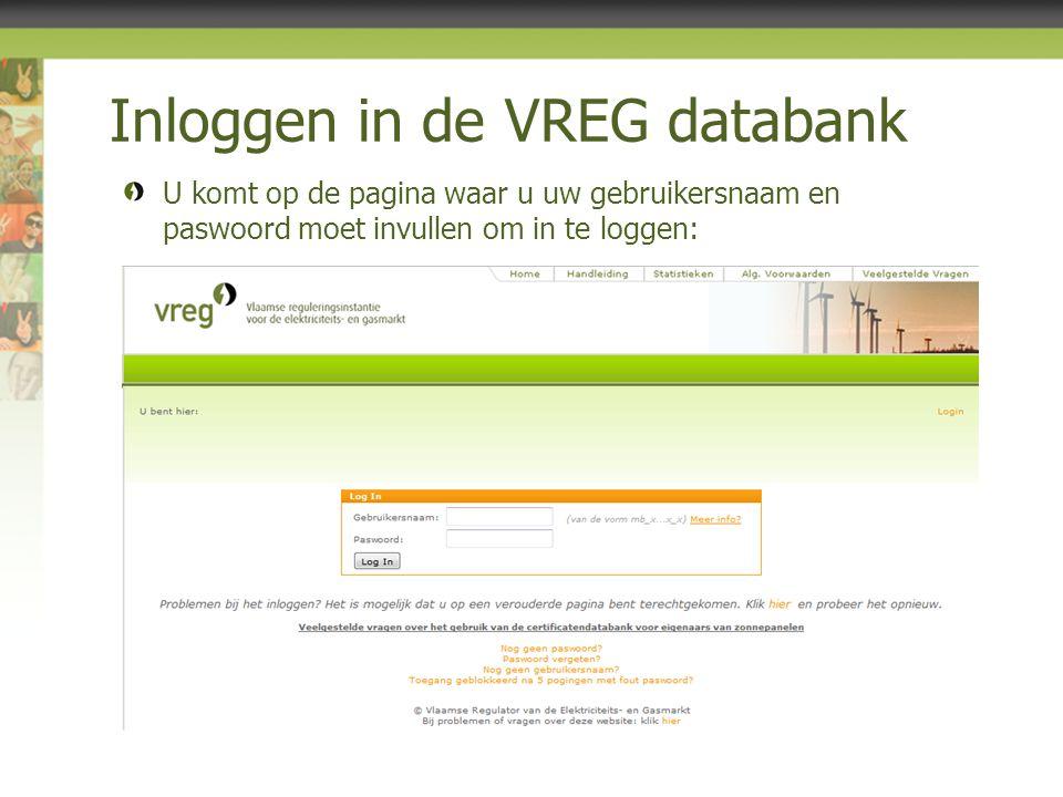 U komt op de pagina waar u uw gebruikersnaam en paswoord moet invullen om in te loggen: Inloggen in de VREG databank