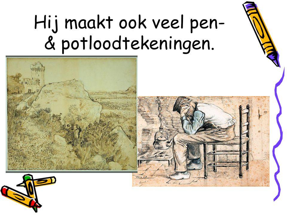 Hij maakt ook veel pen- & potloodtekeningen.