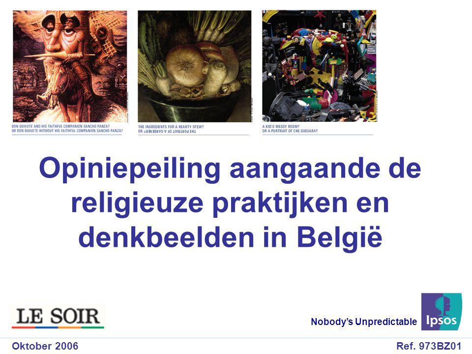 Opiniepeiling aangaande de religieuze praktijken en denkbeelden in België Le Soir / Oktober 2006 11 1.Het « sacrale » van de religieuze overtuigingen … (gezien volgens de verschillende socio-demografische categorieën)
