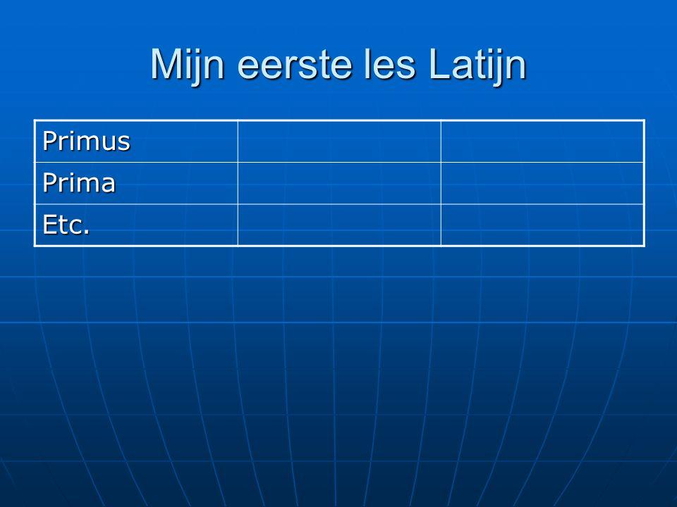 Mijn eerste les Latijn Primus Prima Etc.