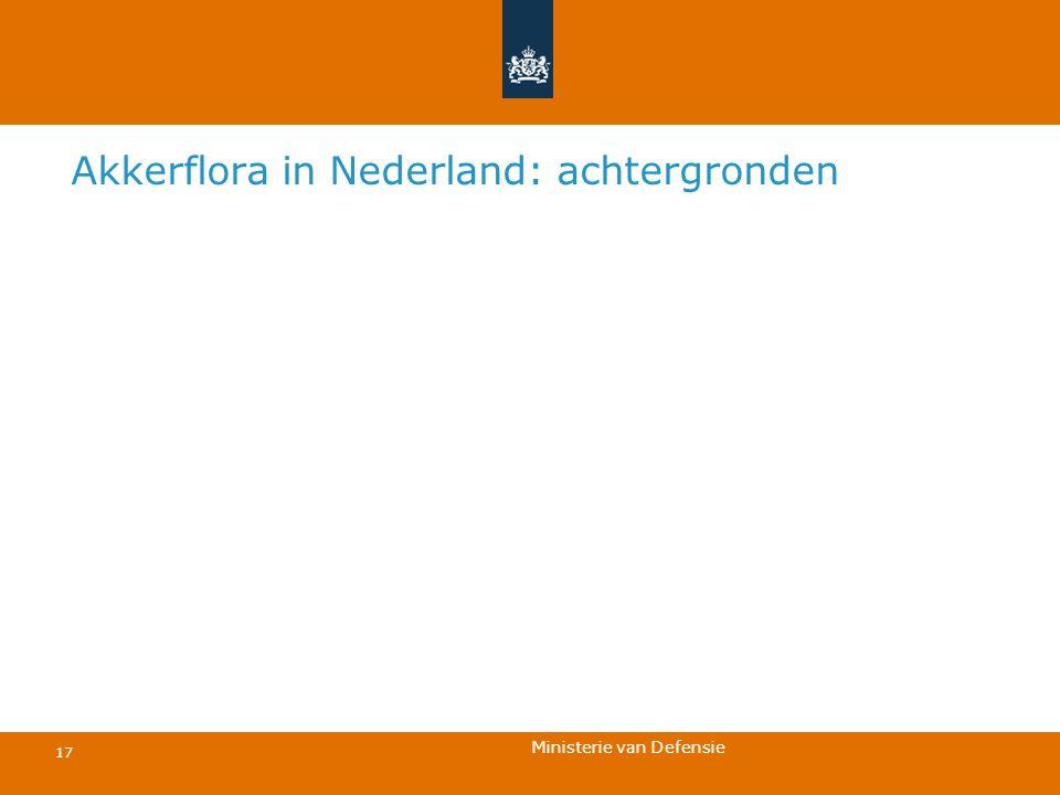 Ministerie van Defensie 17 Akkerflora in Nederland: achtergronden