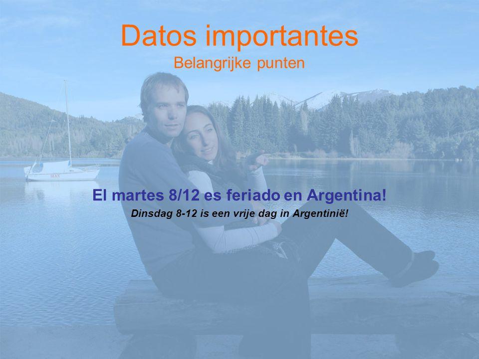 4) Fecha de estancia en Bariloche Verblijfdata in Bariloche a)Aún no se, pero me quedaría.....