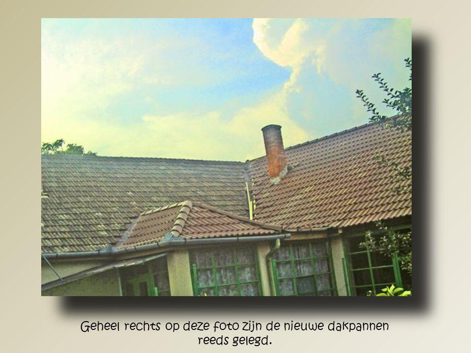 Ondanks de extra aangebrachte hulpbalken was door de verschuiving het dak op meerdere plaatsen zo lek als een mandje.