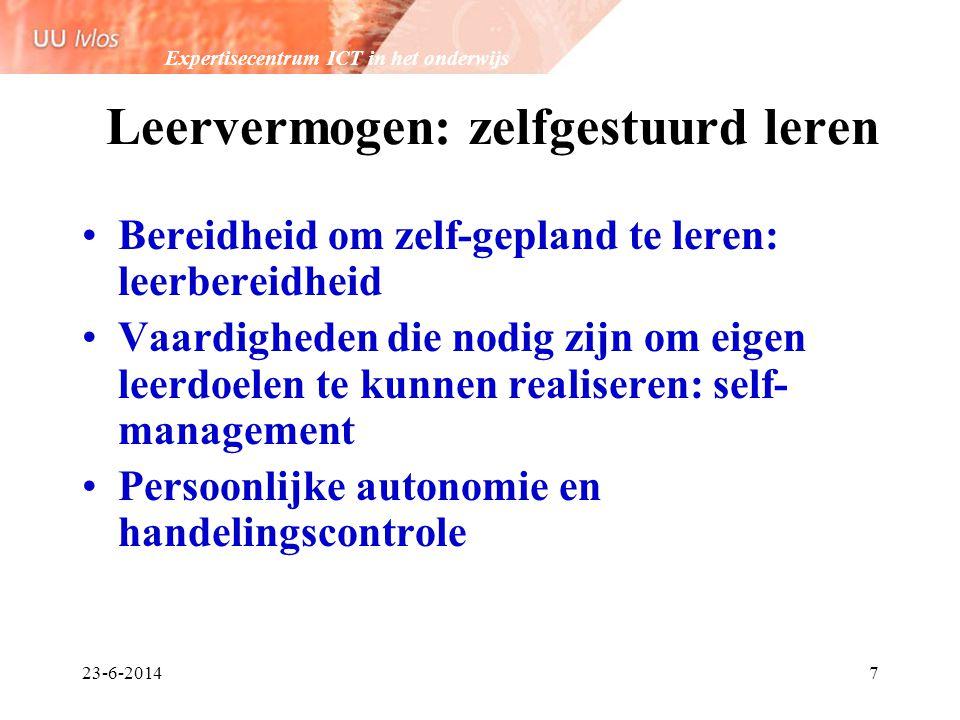 Expertisecentrum ICT in het onderwijs 23-6-20147 Leervermogen: zelfgestuurd leren •Bereidheid om zelf-gepland te leren: leerbereidheid •Vaardigheden d