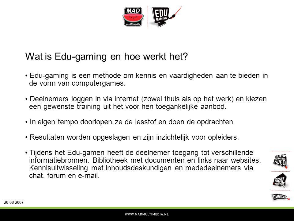 20-08-2007 Wat is Edu-gaming en hoe werkt het.