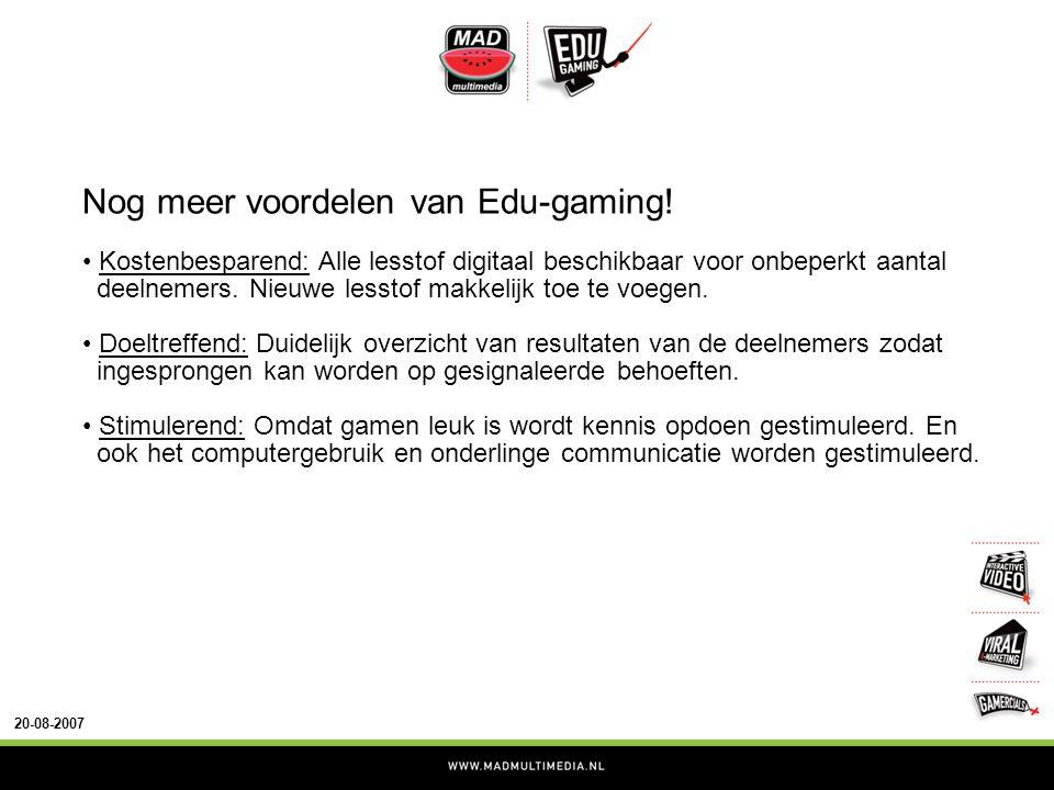 20-08-2007 Nog meer voordelen van Edu-gaming.