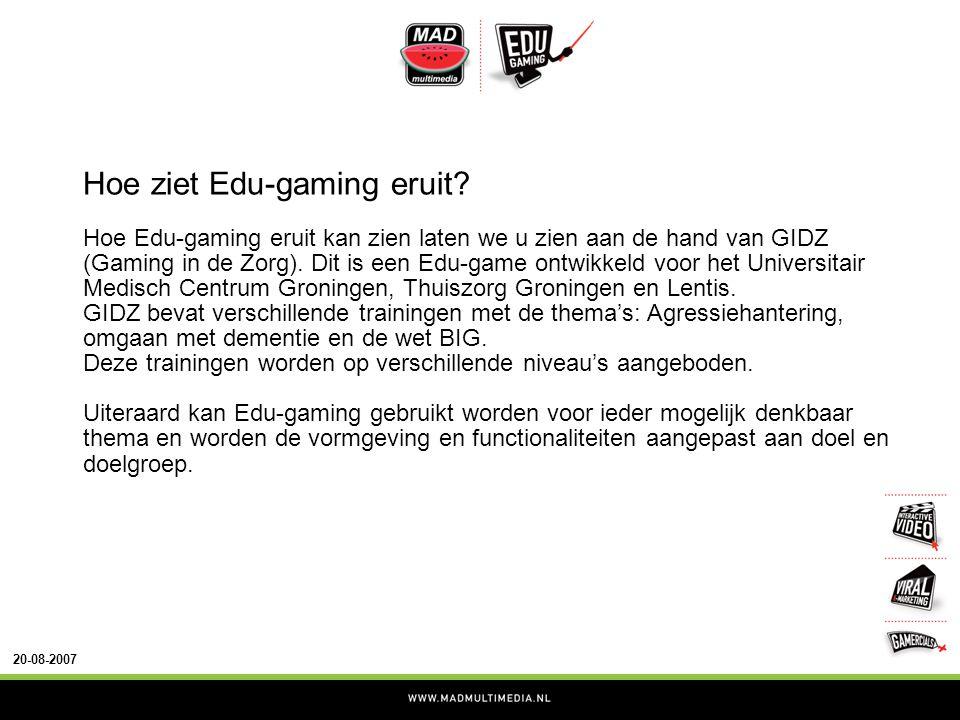 20-08-2007 Hoe ziet Edu-gaming eruit.