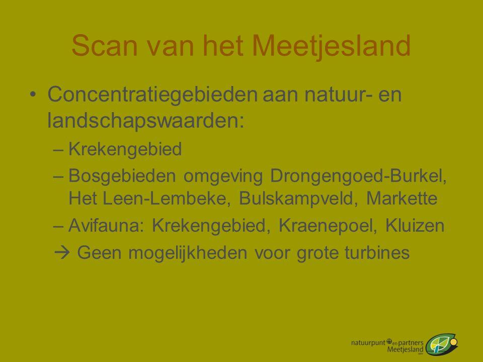 Scan van het Meetjesland •Concentratiegebieden aan natuur- en landschapswaarden: –Krekengebied –Bosgebieden omgeving Drongengoed-Burkel, Het Leen-Lemb