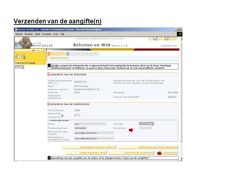 Verzenden van de aangifte(n) Als u alle aangiften en alle fiches ingegeven hebt kan u alles verzenden.