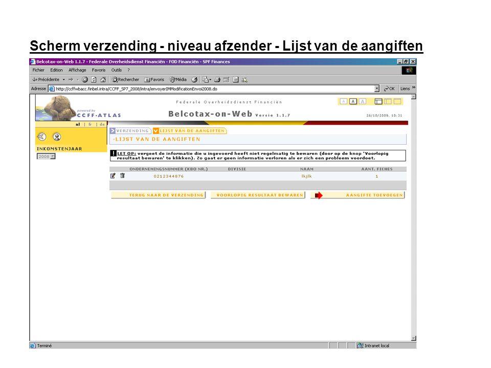 Scherm verzending - niveau afzender - Lijst van de aangiften Klik op de knop Aangifte toevoegen