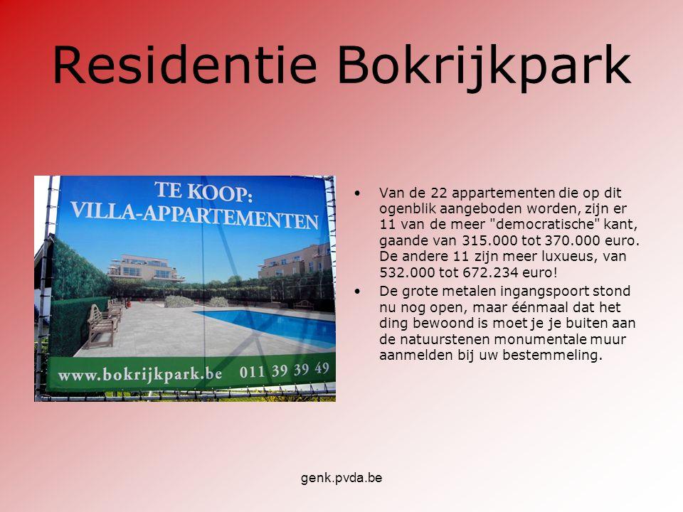 genk.pvda.be Residentie Bokrijkpark •Van de 22 appartementen die op dit ogenblik aangeboden worden, zijn er 11 van de meer