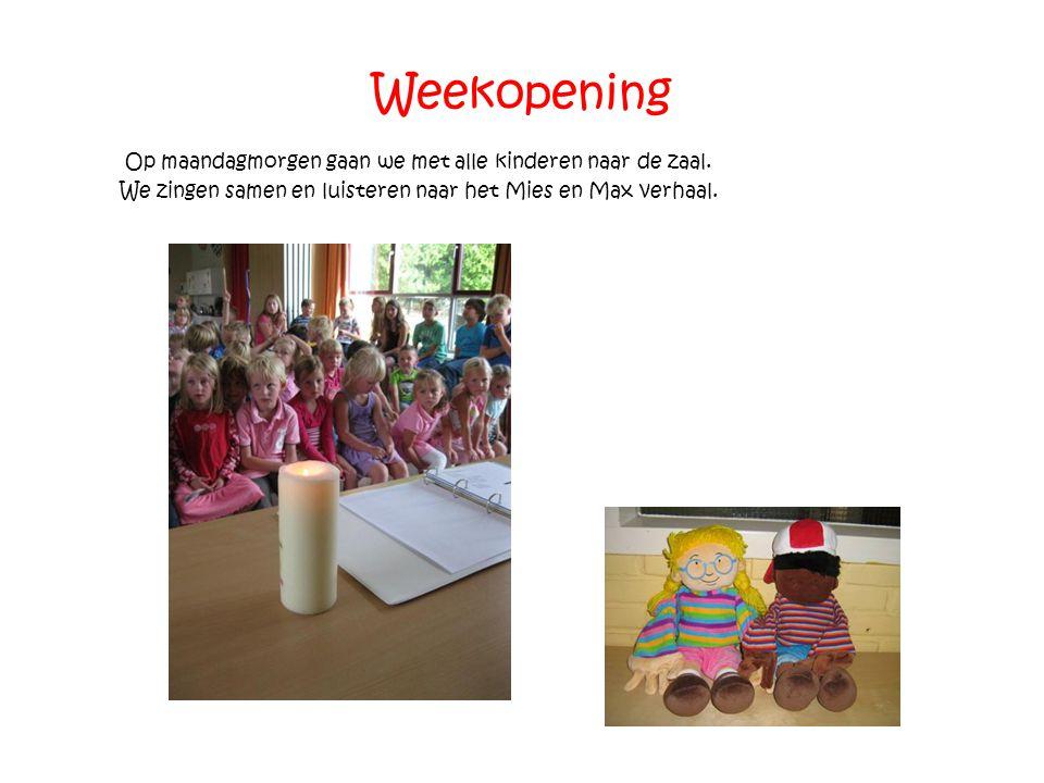 Weekopening Op maandagmorgen gaan we met alle kinderen naar de zaal. We zingen samen en luisteren naar het Mies en Max verhaal.