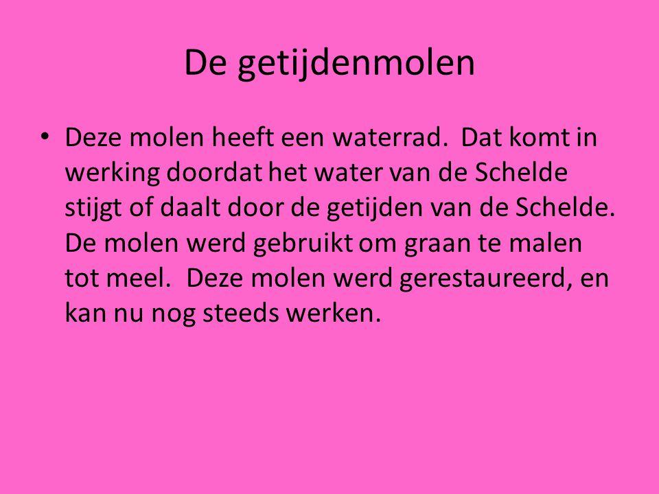 • Deze molen heeft een waterrad. Dat komt in werking doordat het water van de Schelde stijgt of daalt door de getijden van de Schelde. De molen werd g