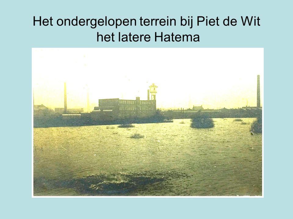 Het ondergelopen terrein bij Piet de Wit het latere Hatema