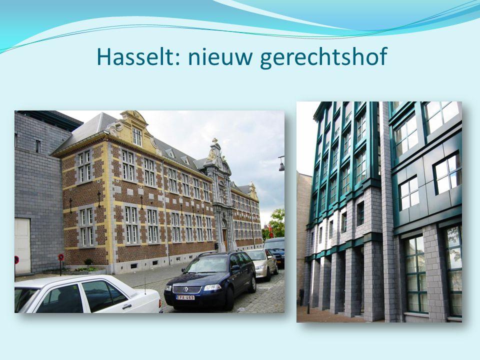 Hasselt: nieuw gerechtshof