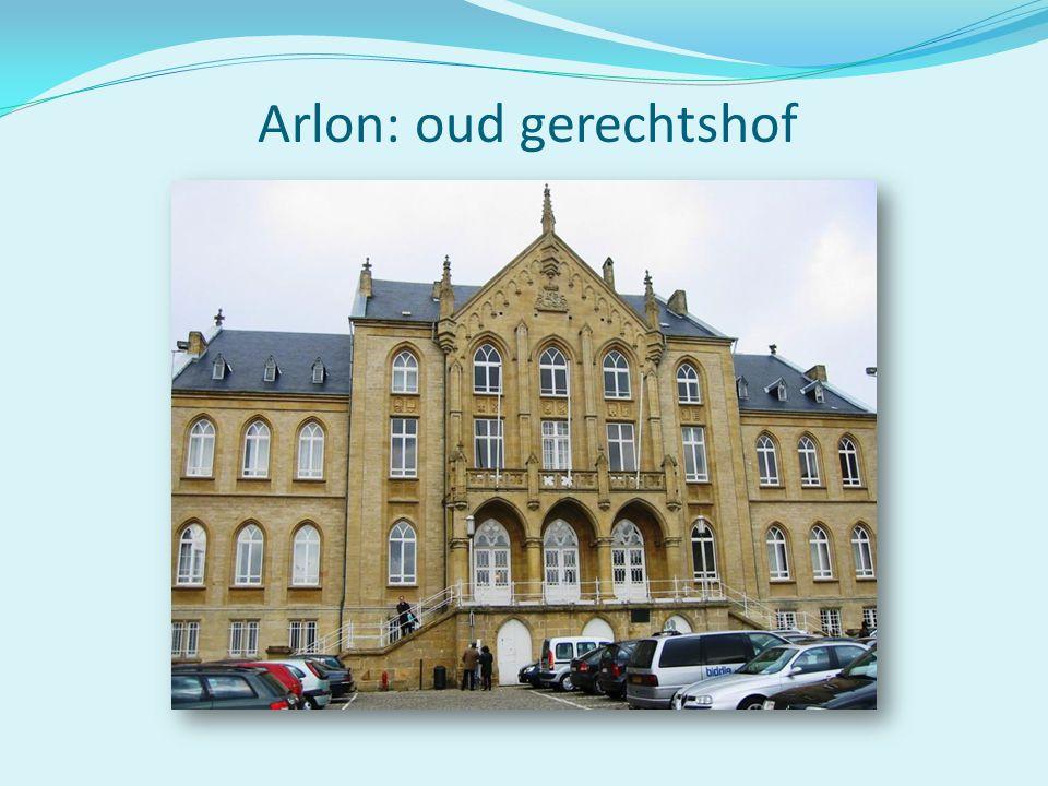 Arlon: oud gerechtshof