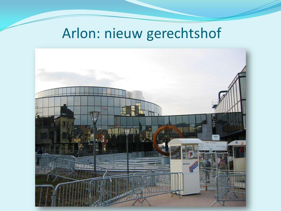 Arlon: nieuw gerechtshof