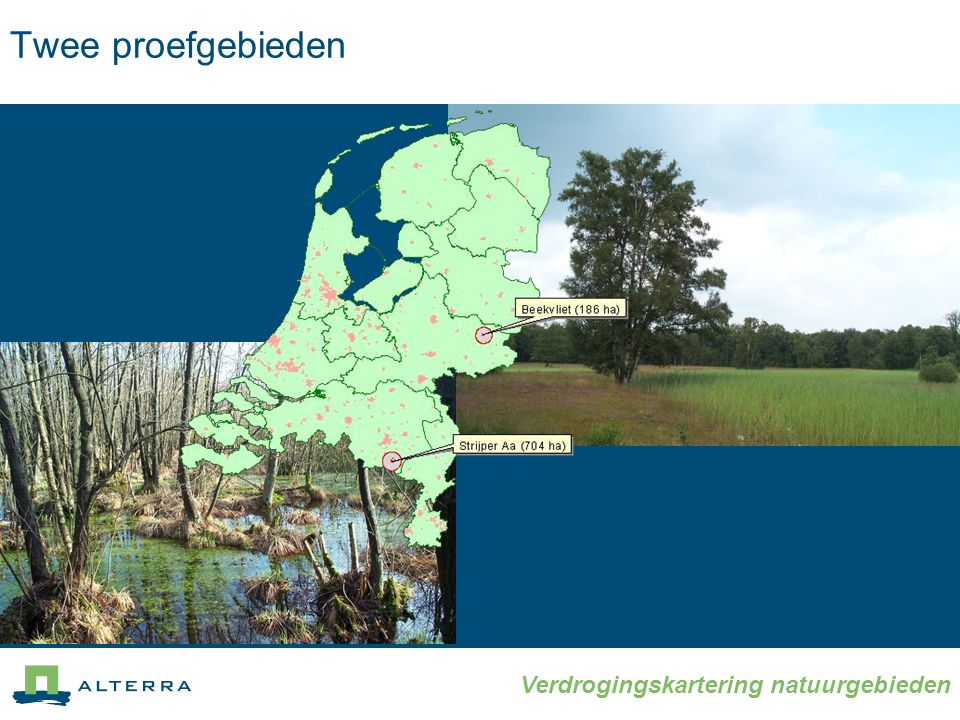 Verdrogingskartering natuurgebieden Twee proefgebieden