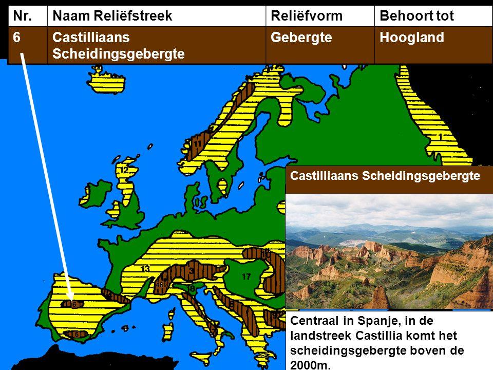 Nr.Naam ReliëfstreekReliëfvormBehoort tot 6Castilliaans Scheidingsgebergte GebergteHoogland Centraal in Spanje, in de landstreek Castillia komt het scheidingsgebergte boven de 2000m.