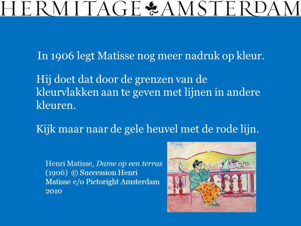 In 1906 legt Matisse nog meer nadruk op kleur. Hij doet dat door de grenzen van de kleurvlakken aan te geven met lijnen in andere kleuren. Kijk maar n