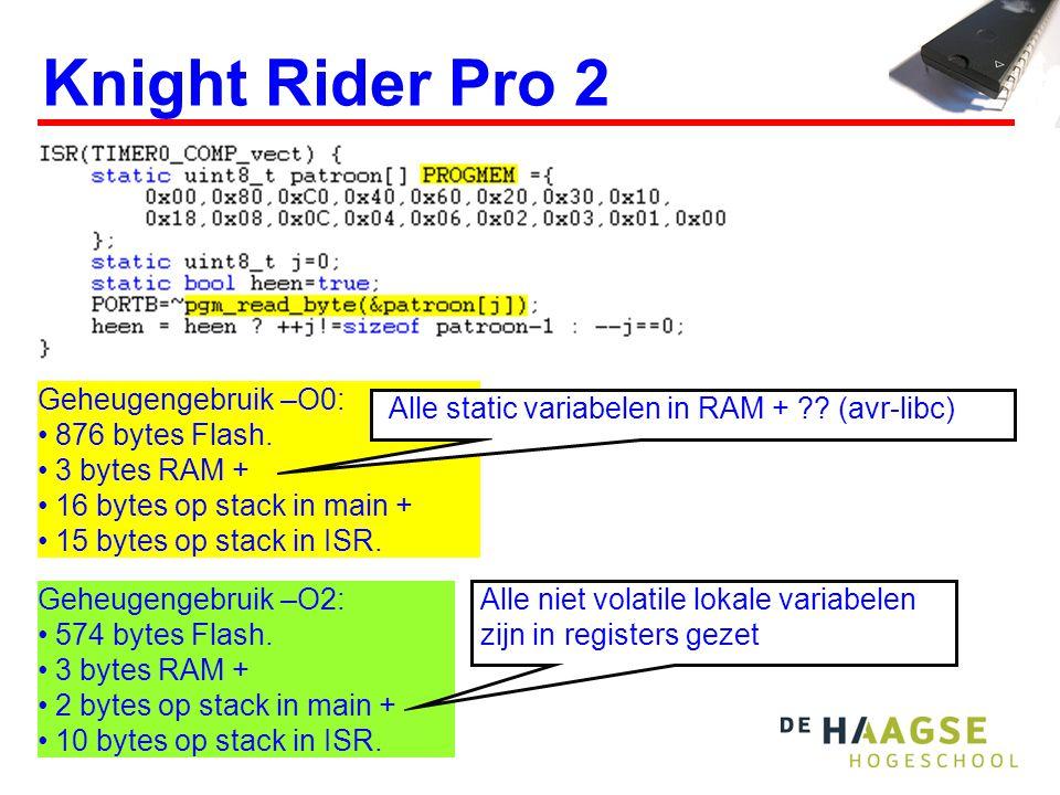 Knight Rider Pro 2 Geheugengebruik –O2: • 574 bytes Flash.