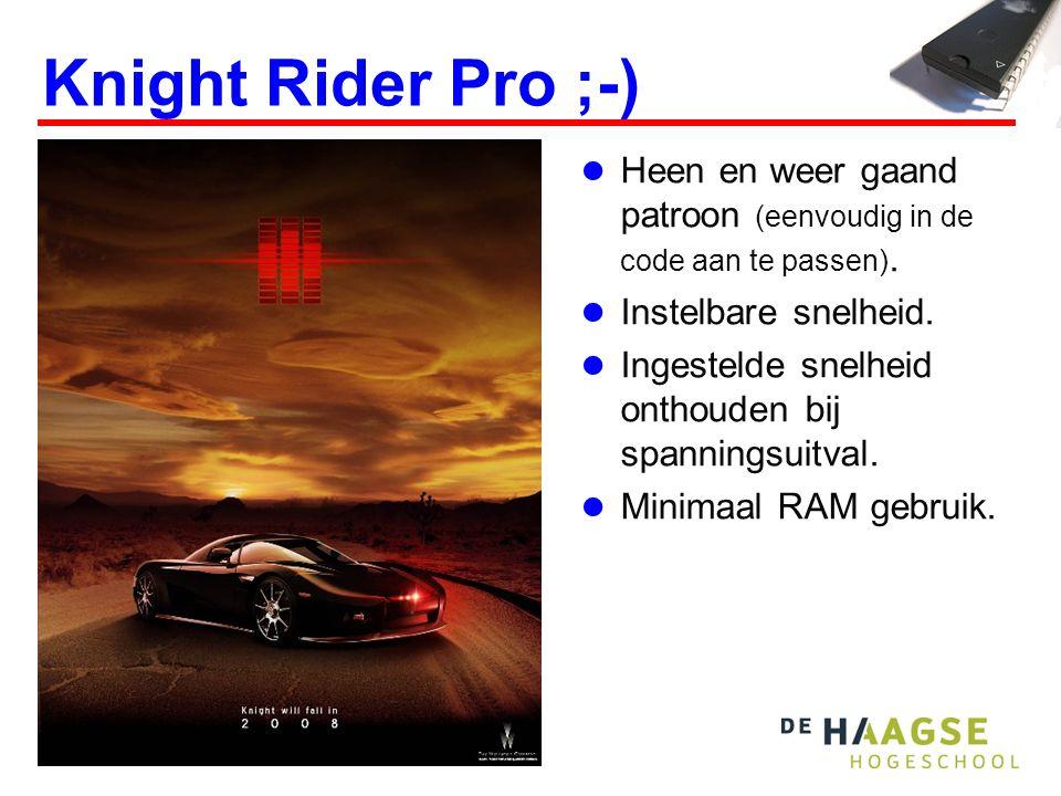 Knight Rider Pro ;-)  Heen en weer gaand patroon (eenvoudig in de code aan te passen).