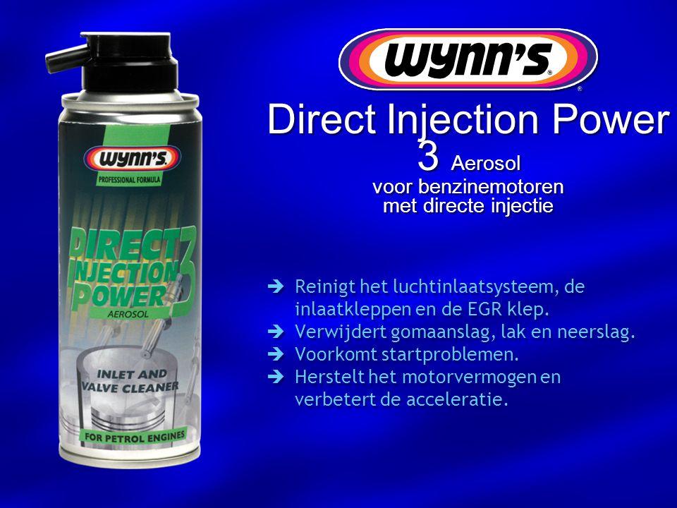 Direct Injection Power 3 Aerosol voor benzinemotoren met directe injectie  Reinigt het luchtinlaatsysteem, de inlaatkleppen en de EGR klep.  Verwijd