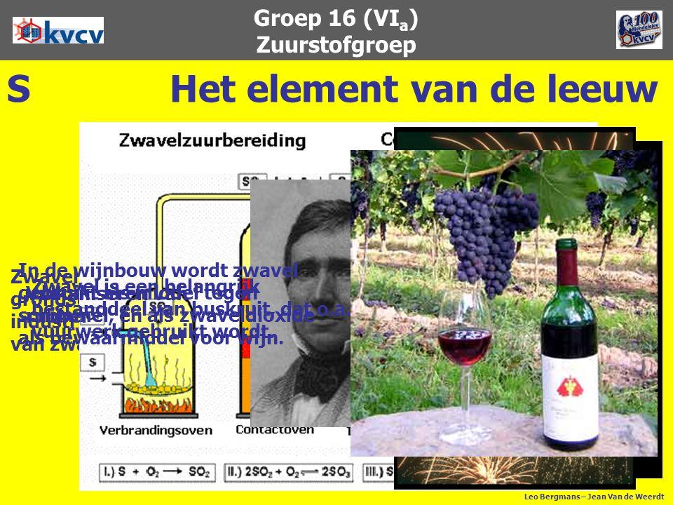 Groep 16 (VI a ) Zuurstofgroep SHet element van de leeuw Zwavel is een belangrijke grondstof voor de chemische industrie, o.a. voor de bereiding van z