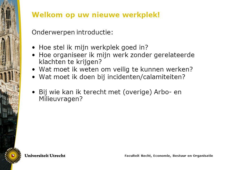 Welkom op uw nieuwe werkplek! Onderwerpen introductie: •Hoe stel ik mijn werkplek goed in? •Hoe organiseer ik mijn werk zonder gerelateerde klachten t
