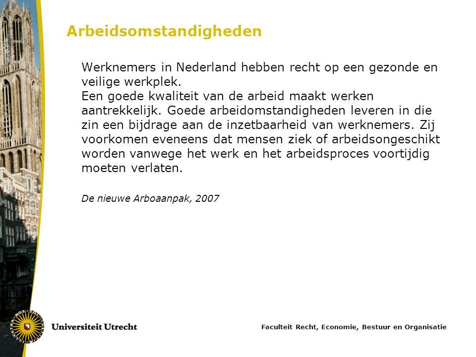 Arbeidsomstandigheden Werknemers in Nederland hebben recht op een gezonde en veilige werkplek. Een goede kwaliteit van de arbeid maakt werken aantrekk