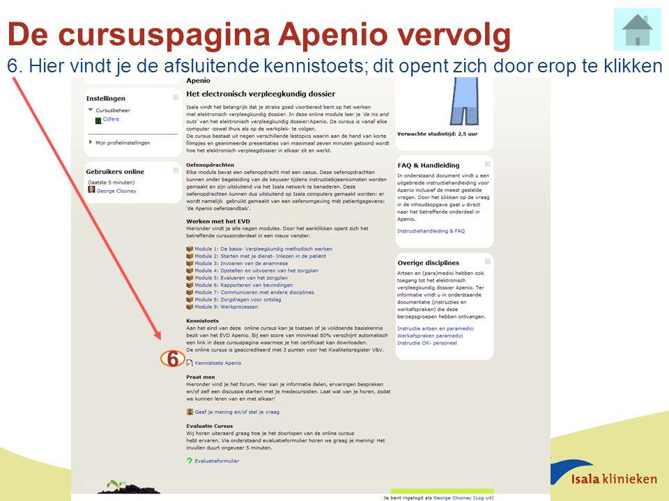 De cursuspagina Apenio vervolg 6. Hier vindt je de afsluitende kennistoets; dit opent zich door erop te klikken 6