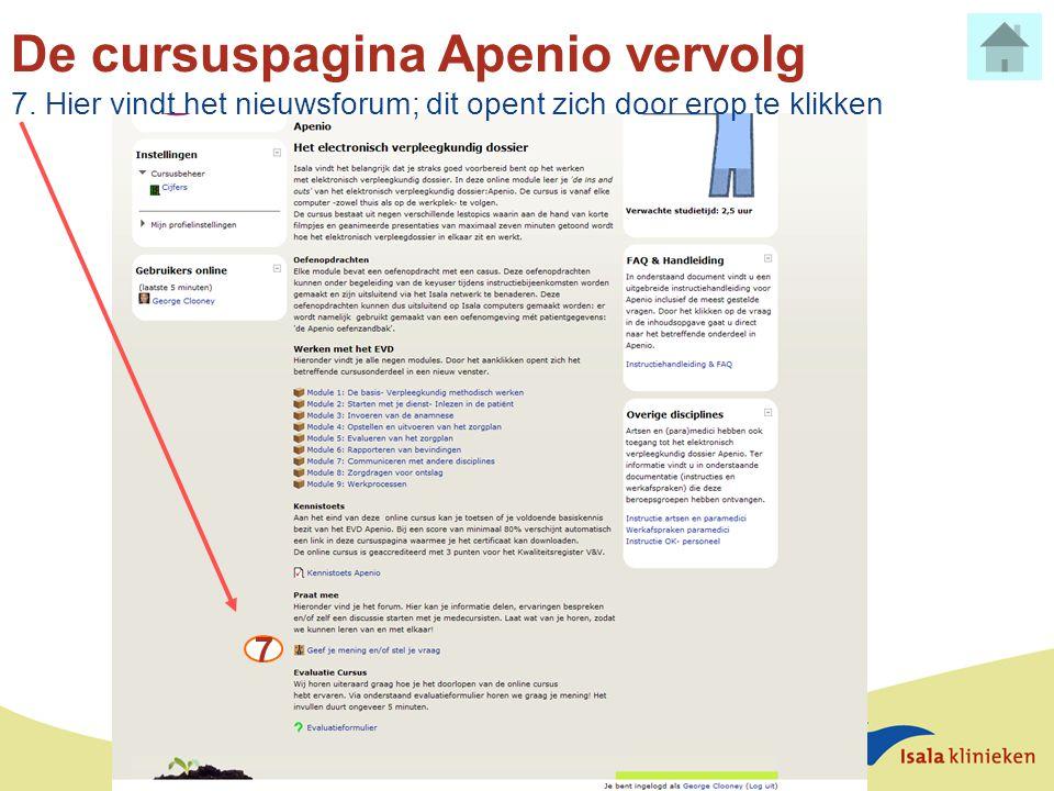 De cursuspagina Apenio vervolg 7. Hier vindt het nieuwsforum; dit opent zich door erop te klikken 7