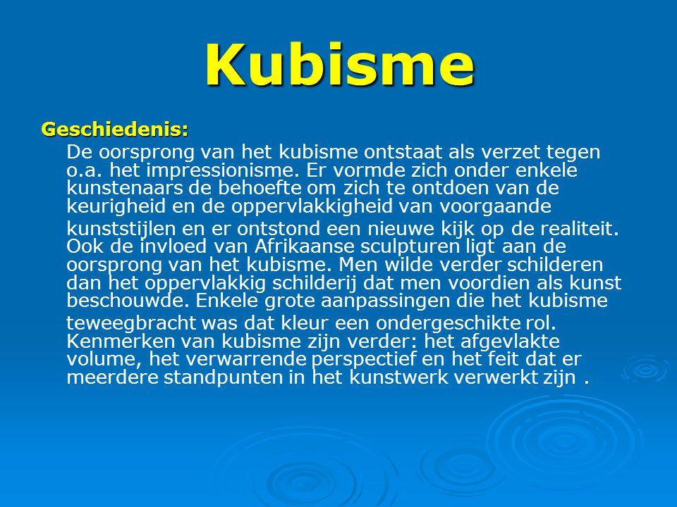 Kubisme Geschiedenis: De oorsprong van het kubisme ontstaat als verzet tegen o.a. het impressionisme. Er vormde zich onder enkele kunstenaars de behoe